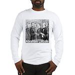 Abraham Lincoln Inauguration Long Sleeve T-Shirt