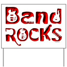 Band Rocks Yard Sign