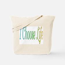 I Choose Life Tote Bag