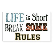 Life is Short Rectangle Decal