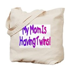 I'm Having Twins! Tote Bag