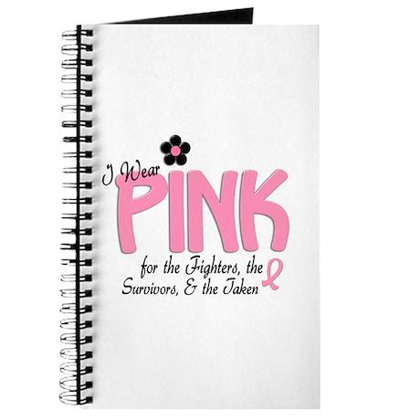 I Wear Pink 14 (Fighters Survivors Taken) Journal