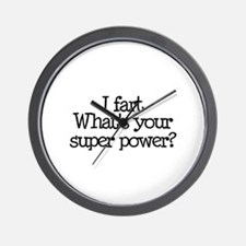 I Fart, What's Your Super Power Wall Clock