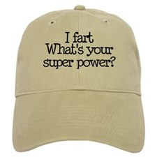 I Fart, What's Your Super Power Hat