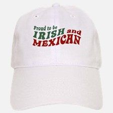 Proud Irish Mexican Baseball Baseball Cap