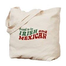 Proud Irish Mexican Tote Bag