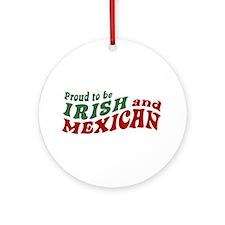 Proud Irish Mexican Ornament (Round)