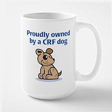 Proudly Owned (CRF Dog) Mug