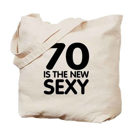 70 is the new sexy Tote Bag