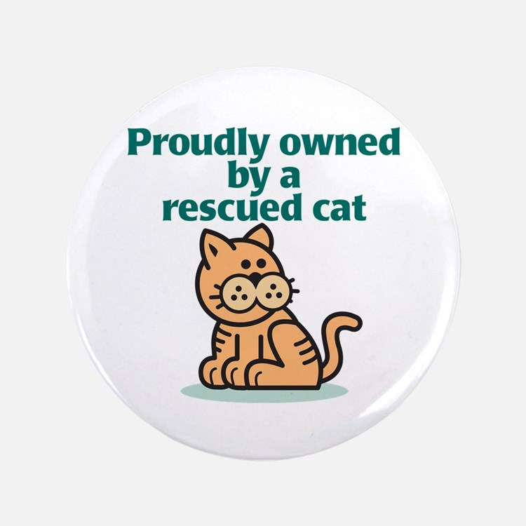 """Proudly Owned (Cat) 3.5"""" Button"""
