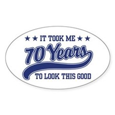 Funny 70th Birthday Oval Decal