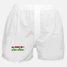 My Daddy Is A Police Officer PR Boxer Shorts