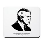Bush: Tiny Brain Mousepad