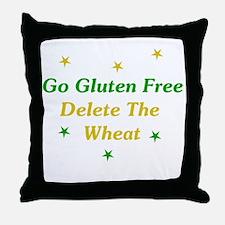 Go Gluten Free: Delete The Wheat Throw Pillow