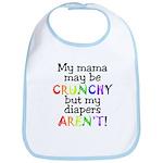 Mama crunchy, diapers aren't Bib