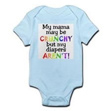 Mama crunchy, diapers aren't Infant Creeper