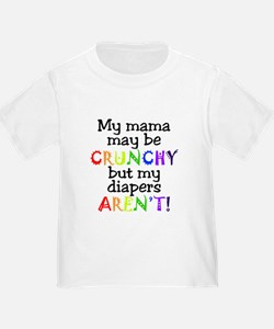 Mama crunchy, diapers aren't T