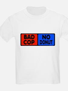 Bad Cop, No Donut Kids T-Shirt