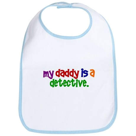 My Daddy Is A Detective PRIMARY Bib