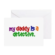My Daddy Is A Detective PRIMARY Greeting Card