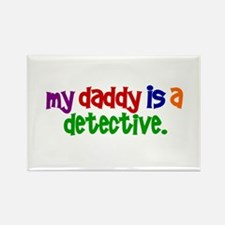 My Daddy Is A Detective PRIMARY Rectangle Magnet (