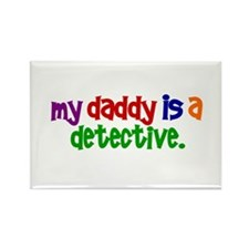 My Daddy Is A Detective PRIMARY Rectangle Magnet