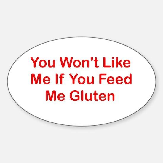 Won't Like Me - Gluten Oval Decal