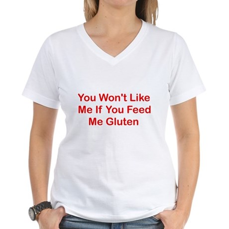 Won't Like Me - Gluten Women's V-Neck T-Shirt
