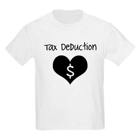 Tax Deduction Kids Light T-Shirt