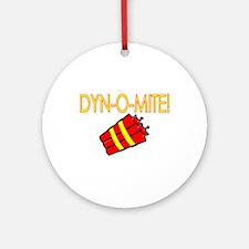 Dynomite Ornament (Round)