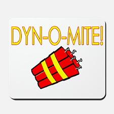 Dynomite Mousepad