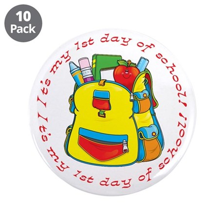 """First 1st Day of School 3.5"""" Button (10 pack)"""