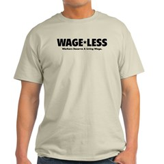 Wage*Less - Workers Deserve A T-Shirt