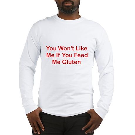 Won't Like Me - Gluten Long Sleeve T-Shirt