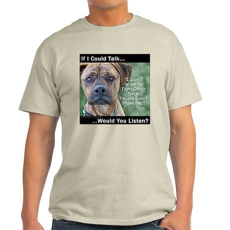 Stop Dog Fighting Light T-Shirt