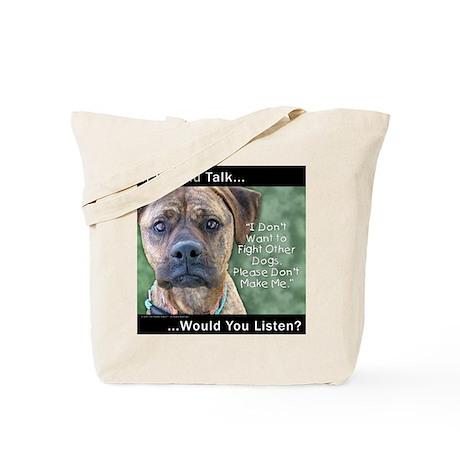 Stop Dog Fighting Tote Bag