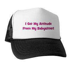 I Get My Attitude From My Bab Trucker Hat