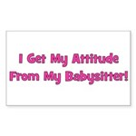 I Get My Attitude From My Bab Rectangle Sticker