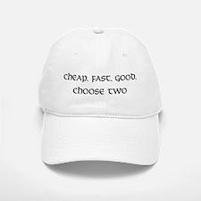 Cheap. Fast. Good. Baseball Baseball Cap