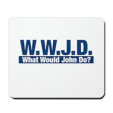WWJD What Would John Do? Mousepad