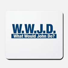 WWJD What Would John Do? Mousepad