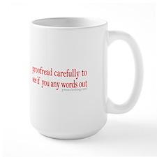 Proofread carefully Mug