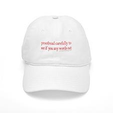 Proofread carefully Baseball Cap