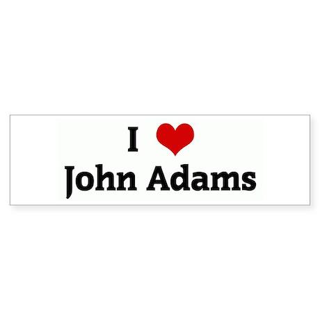 I Love John Adams Bumper Sticker