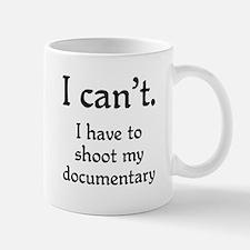I can't...documentary Mug