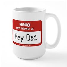 Hey Doc Name Tag Mug