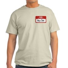 Hey Doc Name Tag T-Shirt