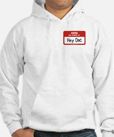 Hey Doc Name Tag Jumper Hoody