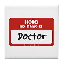 Doctor Name Tag Tile Coaster