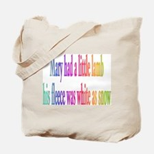 Mary had a little lamb... Tote Bag